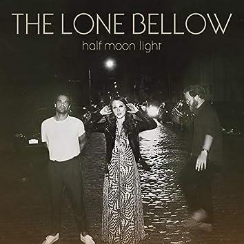 Half Moon Light (Deluxe Edition)