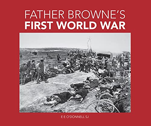 Father Browne's First World War (English Edition)