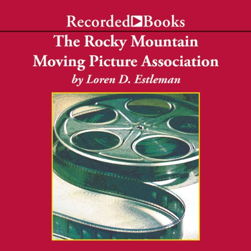 Rocky Mountain Moving Picture Association  audiobook cover art