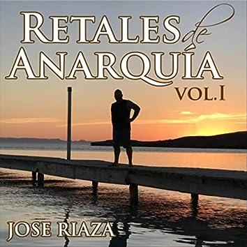 Retales de Anarquía, Vol. I