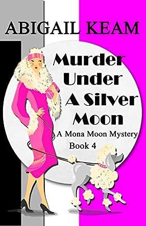 Murder Under A Silver Moon