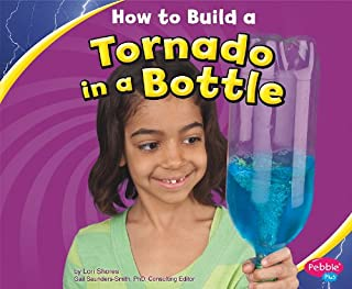 How to Build a Tornado in a Bottle (Hands-On Science Fun)