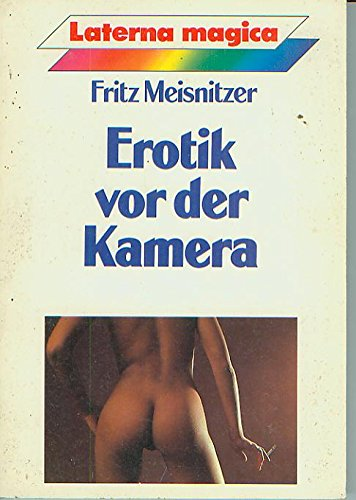 Erotik vor der Kamera