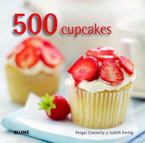500 cupcakes by Judith; Connolly, Fergal Fertig(2013-10-31)
