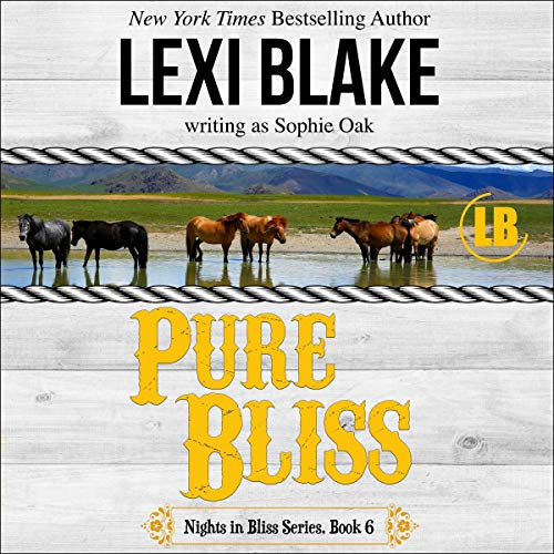 Pure Bliss: Nights in Bliss, Colorado Book 6