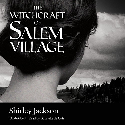 The Witchcraft of Salem Village audiobook cover art