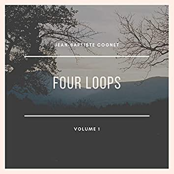 Four Loops, Vol. 1