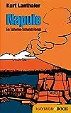 Napule: Ein Tschonnie Tschenett-Roman