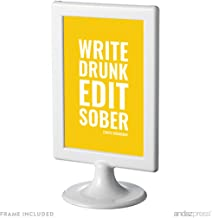 Andaz Press Office Framed Desk Art, Write Drunk, Edit Sober, Ernest Hemingway, 4x6-inch Inspirational Funny Quotes Gift Print, 1-Pack, Includes Frame, Birthday Ideas for Writers