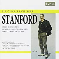 Stanford: Irish Rhapsody No. 4 / Funeral March / Piano Concerto No. 2 (2007-01-09)