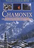 Voyages au coeur de l'hiver - Chamonix