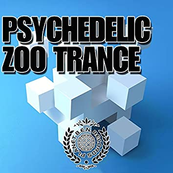 Psychedelic Zoo Trance