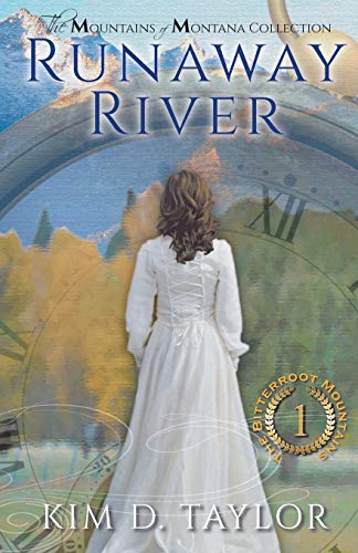 Runaway River: The Bitterroot Moutains Series