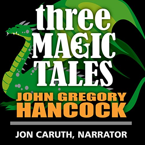 Three Magic Tales audiobook cover art