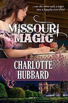 Missouri Magic by [Charlotte Hubbard]