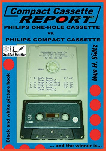 Compact Cassette Report - Philips One-Hole Cassette vs. Compact Cassette Norelco Philips: ... and the winner is...