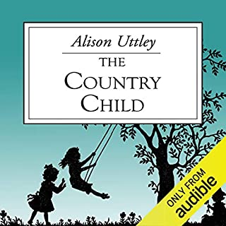 The Country Child                   By:                                                                                                                                 Alison Uttley                               Narrated by:                                                                                                                                 Jilly Bond                      Length: 8 hrs and 25 mins     4 ratings     Overall 4.5