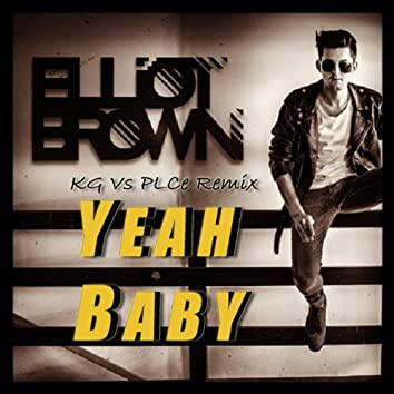 Yeah Baby (feat. Kg & Plce)