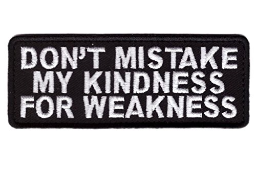 Titan One Europe Don't Mistake My Kindness For Weakness No confundas Mi Bondad Por Debilidad Motorcycle Biker Vest Iron On Patch Parche Motero Táctico Bordado Termoadhesivo