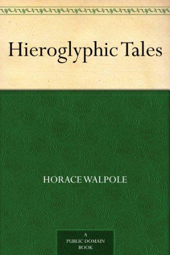 Hieroglyphic Tales (English Edition)