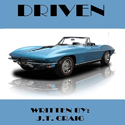 Driven                   By:                                                                                                                                 J. T. Craig                               Narrated by:                                                                                                                                 Jeff Bower                      Length: 1 hr and 10 mins     Not rated yet     Overall 0.0