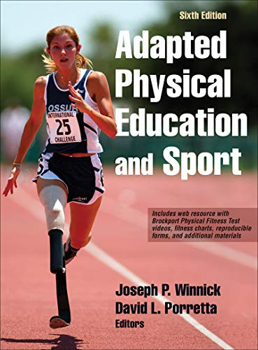 Compare Textbook Prices for Adapted Physical Education and Sport Sixth Edition ISBN 9781492511533 by Winnick, Joseph,Porretta, David L.