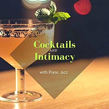 Cocktails And Intimacy With Piano Jazz