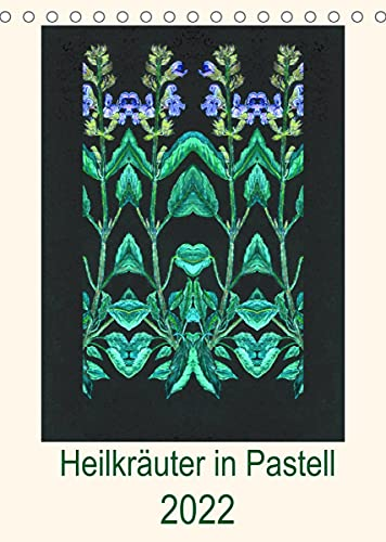 Heilkräuter in Pastell (Tischkalender 2022 DIN A5 hoch)