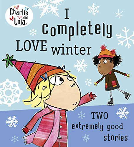 Charlie and Lola: I Completely Love W