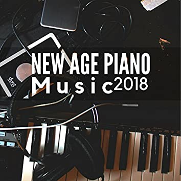 New Age Piano Music 2018