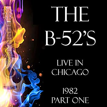 Live in Chicago 1982 Part One (Live)