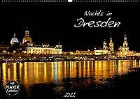 Nachts in Dresden (Wandkalender 2022 DIN A2 quer): Die Stadt Dresden nachts fotografiert. (Geburtstagskalender, 14 Seiten )