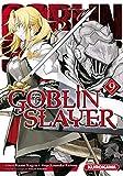Goblin Slayer - Tome 9