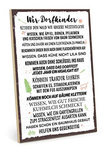 TypeStoff Holzschild mit Spruch – WIR DORFKINDER – im Vintage-Look mit Zitat als Geschenk und Dekoration zum Thema Dorf und Kinder (19,5 x 28,2 cm)