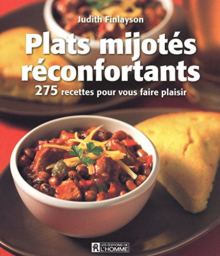 PLATS MIJOTES RECONFORTANTS