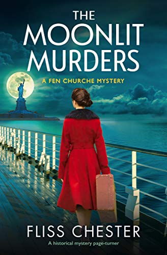 The Moonlit Murders: A historical mystery page-turner (A Fen Churche Mystery Book 3) by [Fliss Chester]