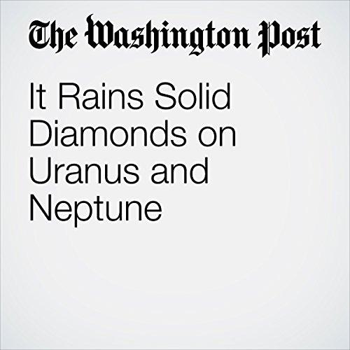It Rains Solid Diamonds on Uranus and Neptune | Sarah Kaplan