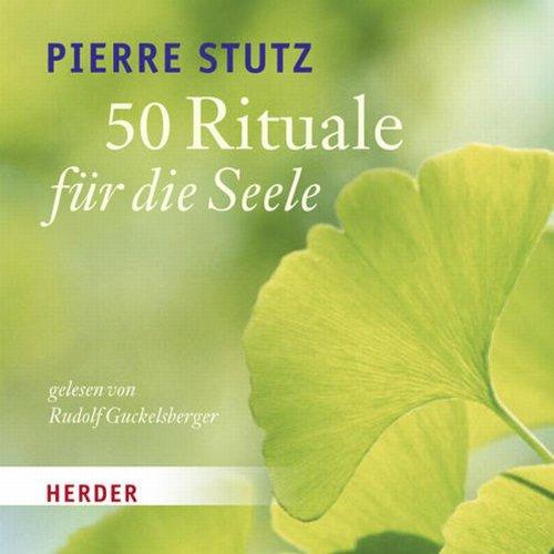 50 Rituale für die Seele Titelbild