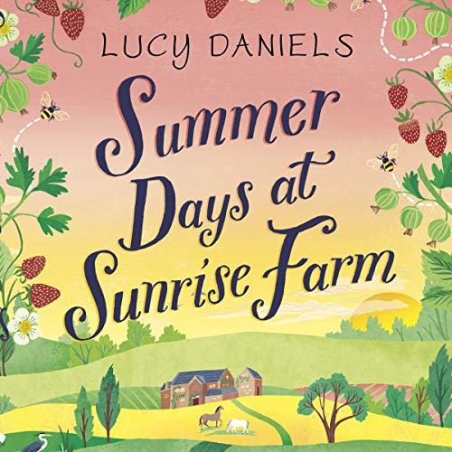 Summer Days at Sunrise Farm audiobook cover art