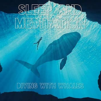 Diving With Whales (Underwater Whale Sounds)