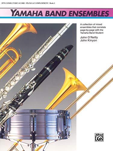 Yamaha Band Ensembles, Bk 3: Piano Acc., Conductor Score