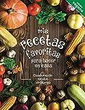 Mis recetas favoritas para hacer en casa Edictión vegana: Cuaderno de recetas en blanco; ¡Convierta todas sus notas en un hermoso libro de cocina! El regalo ideal para los amantes de la cocina.