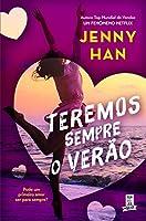 Teremos Sempre o Verão (Portuguese Edition)