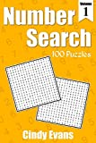 Number Search Puzzles, Volume 1: 100 Fun Search and Find Puzzles With Numbers Instead of Words (Number Puzzle Fun)