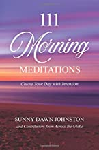 111 Morning Meditations: Create Your Day with Intention