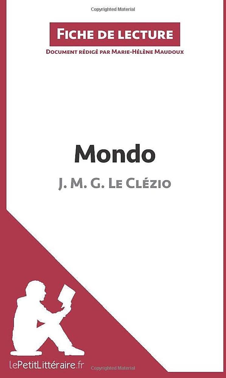 生き残り野心的捨てるMondo de J. M. G. Le Clézio (Fiche de lecture): Résumé complet et analyse détaillée de l'oeuvre