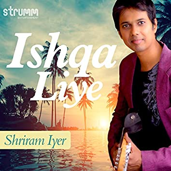 Ishqa Liye - Single
