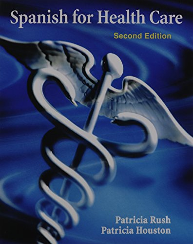 Spanish for Health Care with MyLab Spanish with Pearson eText (multi-semester) -- Package (2nd Edition) (Spanish at Work