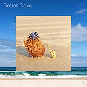 Better Days (feat. Summit One)