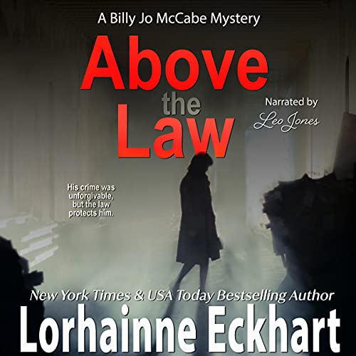 Above the Law Audiobook By Lorhainne Eckhart cover art